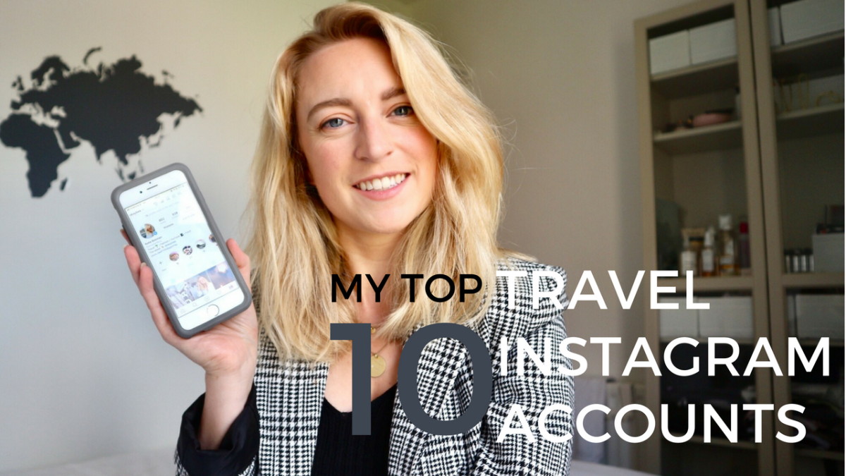 My Top 10 Travel Instagrammers